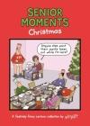Senior Moments: Christmas Cover Image