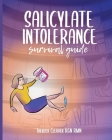 Salicylate Intolerance Survival Guide Cover Image