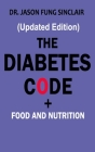 Diabetes Code: + FOOD AND NUTRITION (Updated Edition) Cover Image