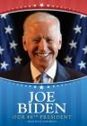 Joe Biden: Our 46th President Cover Image