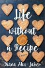 Life Without a Recipe (Thorndike Biography) Cover Image