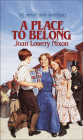 A Place to Belong (Orphan Train Adventures (Pb) #4) Cover Image