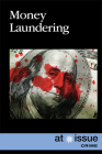 Money Laundering (At Issue) Cover Image