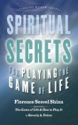 Spiritual Secrets for Playing the Game of Life (Timeless Wisdom) Cover Image