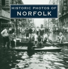 Historic Photos of Norfolk Cover Image