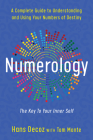 Numerology: A Complete Guide to Understanding and Using Your Numbers of Destiny Cover Image