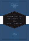 Greek-English Interlinear ESV New Testament: Nestle-Aland Novum Testamentum Graece (Na28) and English Standard Version (ESV): Nestle-Aland Novum Testa Cover Image