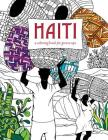 Haiti: A Coloring Book for Grown Ups Cover Image