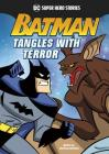 Batman Tangles with Terror (DC Super Hero Stories) Cover Image