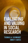 Evaluating and Valuing in Social Research Cover Image