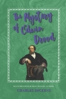 The Mystery of Edwin Drood: The Classic, Bestselling Charles Dickens Novel (Charles Dickens Classics #7) Cover Image