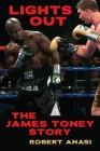 Lights Out: The James Toney Story Cover Image