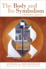 The Body and Its Symbolism: A Kabbalistic Approach Cover Image
