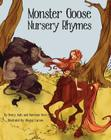 Monster Goose Nursery Rhymes Cover Image