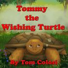 Tommy The Wishing Turtle Cover Image