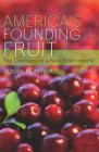 America's Founding Fruit: The Cranberry in a New Environment Cover Image