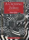 A Crossing of Zebras: Animal Packs in Poetry Cover Image