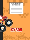 Compostion Notebook Kyson: Monster Truck Personalized Name Kyson on Wided Rule Lined Paper Journal for Boys Kindergarten Elemetary Pre School Cover Image