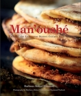 Man'oushe: Inside the Lebanese Street Corner Bakery Cover Image