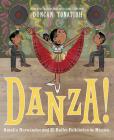 Danza!: Amalia Hernández and El Ballet Folklórico de México Cover Image