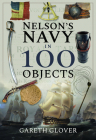 Nelson's Navy in 100 Objects Cover Image