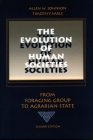 The Evolution of Human Societies: From Foraging Group to Agrarian State Cover Image