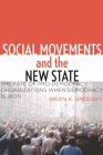 Social Movements and the New State: The Fate of Pro-Democracy Organizations When Democracy Is Won Cover Image