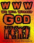 WWW We Will Worship God Cover Image