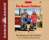The Mystery in San Francisco (Library Edition) (The Boxcar Children Mysteries #57) Cover Image