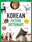 Korean Picture Dictionary: Learn 1,500 Korean Words and Phrases - The Perfect Resource for Visual Learners of All Ages (Includes Online Audio) Cover Image