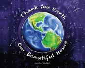 Thank You Earth, Our Beautiful Home Cover Image