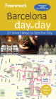 Frommer's Barcelona Day by Day [With Map] (Frommer's Day by Day: Barcelona) Cover Image