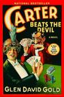 Carter Beats the Devil Cover Image