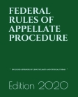 Federal Rules of Appellate Procedure: Includes Appendix of Length Limits and Official Forms - (LAST EDITION) Cover Image