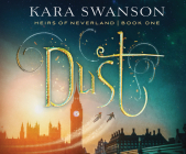 Dust (Heirs of Neverland #1) Cover Image