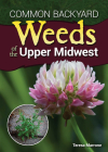 Common Backyard Weeds of the Upper Midwest Cover Image