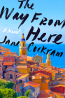 The Way from Here: A Novel Cover Image