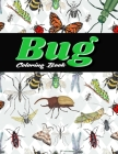 Bug Coloring Book: Bugs And Insects Coloring Book For Adults and Kids! 40 Species of Insects For Coloring Cover Image