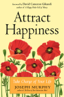 Attract Happiness: Take Charge of Your LIfe Cover Image