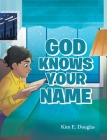God Knows Your Name Cover Image