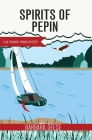 Spirits of Pepin Cover Image