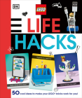 Lego Life Hacks: 50 Cool Ideas to Make Your Lego Bricks Work for You! Cover Image