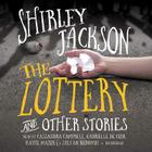 The Lottery, and Other Stories Lib/E Cover Image