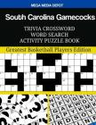 South Carolina Gamecocks Trivia Crossword Word Search Activity Puzzle Book: Greatest Basketball Players Edition Cover Image
