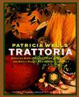 Patricia Wells' Trattoria Cover Image