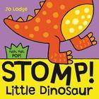 Stomp! Little Dinosaur (Push) Cover Image