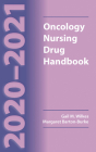 2020-2021 Oncology Nursing Drug Handbook Cover Image