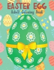 Easter Egg Coloring Book for Adults: Beautiful Collection with More Than 65 Unique Designs to Color Cover Image