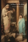 A Place at the Altar: Priestesses in Republican Rome Cover Image