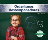 Organismos Descomponedores (Decomposers) Cover Image